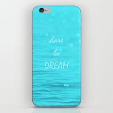 Dare to Dream  iPhone & iPod Skin