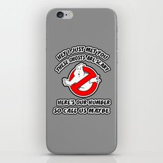 Who Ya Maybe Gonna Call? iPhone & iPod Skin
