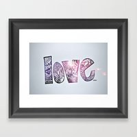 Love Is All You Need. (g… Framed Art Print