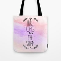 Here comes the Storm Tote Bag