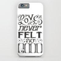 Love Never Felt So Good … iPhone 6 Slim Case