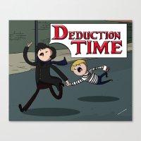 Deduction Time! Canvas Print