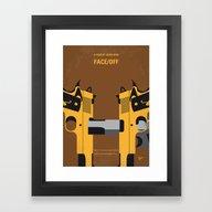 No576 My Face Off Minima… Framed Art Print
