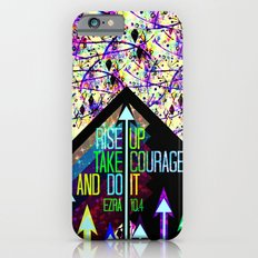 RISE UP TAKE COURAGE AND DO IT Colorful Geometric Floral Abstract Painting Christian Bible Scripture iPhone 6 Slim Case