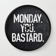 Monday You Bastard Wall Clock