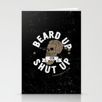 BEARD UP. OR SHUT UP. Stationery Cards
