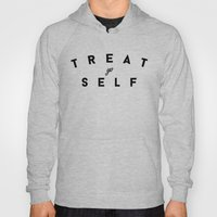 Treat Yo Self II Hoody