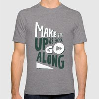 Make It Up As You Go Alo… Mens Fitted Tee Tri-Grey SMALL