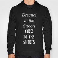 Draenei Vs Orcs Hoody
