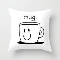 Mug. Throw Pillow