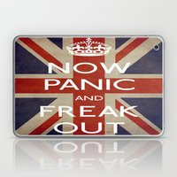 NOW PANIC AND FREAK OUT Laptop & iPad Skin