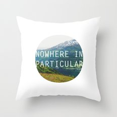 nowhere in particular Throw Pillow