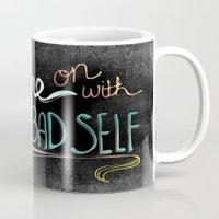 Shine On With Your Bad S… Mug