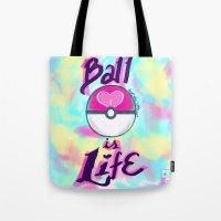 Pokeball is Life Tote Bag
