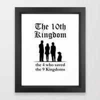 The 10th Kingdom: The 4 … Framed Art Print