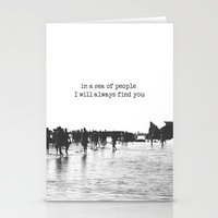in a sea of people I will always find you Stationery Cards