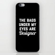 Designer Bags Funny Quot… iPhone & iPod Skin