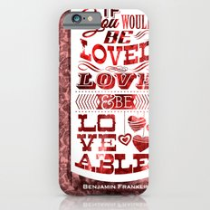 To Be Loved iPhone 6 Slim Case