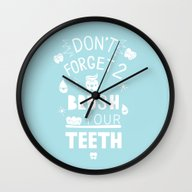 DON'T FORGET TO BRUSH YO… Wall Clock