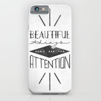 iPhone & iPod Case featuring Beautiful Things Don't Ask For Attention by Zeke Tucker