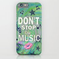 Don't Stop The Music iPhone 6 Slim Case