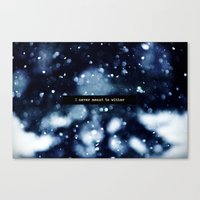 I Never Meant To Wither Canvas Print