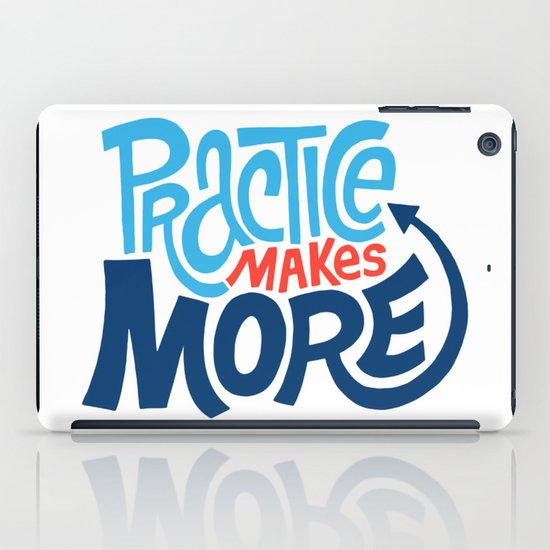 Practice Makes More Practice iPad Case