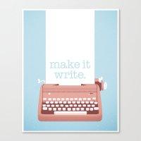 Make It Write. Canvas Print