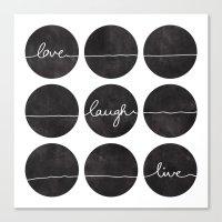 Love Laugh Live 2 (Black) Canvas Print