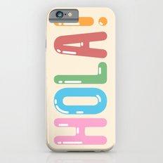 Hola! iPhone 6 Slim Case