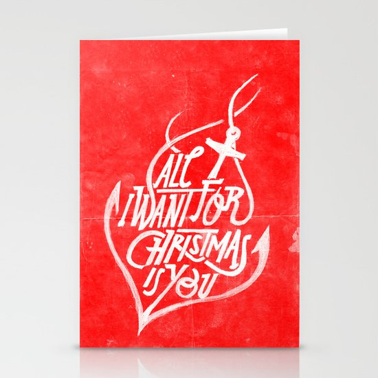 All I want for Christmas is you! Stationery Card
