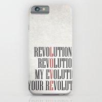 My Evolution, Your Revolution iPhone 6 Slim Case