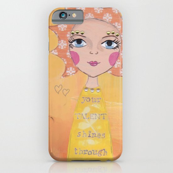 Your talent shines through iPhone & iPod Case