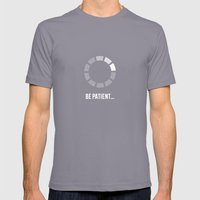 Buffering...Be Patient Mens Fitted Tee Slate SMALL