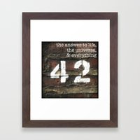 42 - The Meaning Of Life… Framed Art Print
