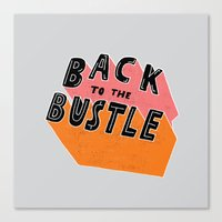 Back To The Bustle Canvas Print
