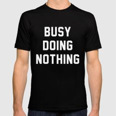 Busy Doing Nothing SMALL Black Mens Fitted Tee