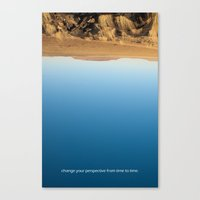 Change your perspective from time to time. Canvas Print