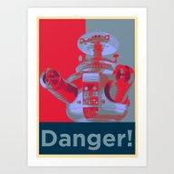 Danger!!!! Art Print