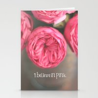 i believe in pink.  Stationery Cards
