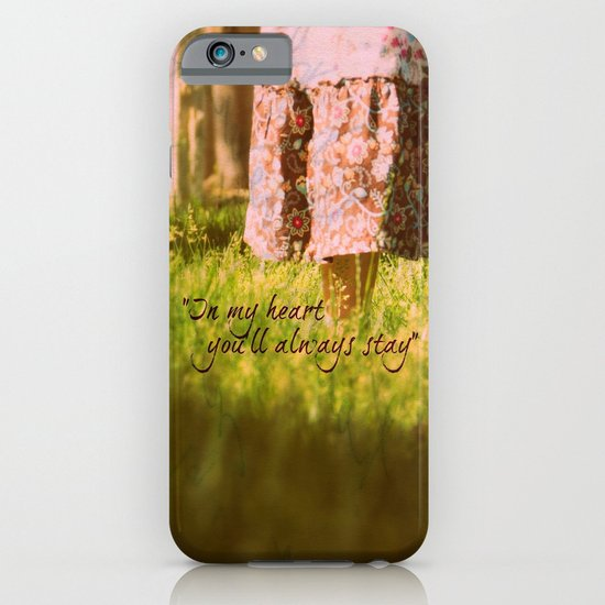 """In my heart you'll always stay"" iPhone & iPod Case"