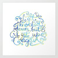 I Get Knocked Down Art Print