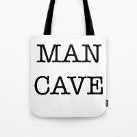 MAN CAVE Tote Bag