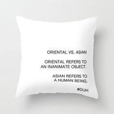 Oriental vs. Asian  Throw Pillow