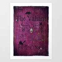 The Valiant Art Print