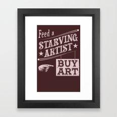 Feed an Artist Framed Art Print