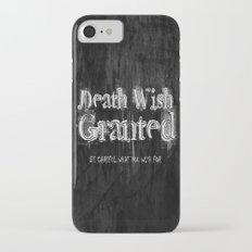 Death Wish Granted. Slim Case iPhone 7
