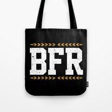 BFR Tote Bag