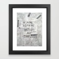 The Real Reason Framed Art Print