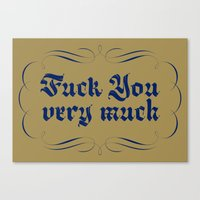 Fuck you very much Canvas Print